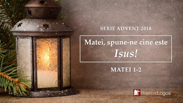 """""""Matei, spune-ne cine este Isus!"""""""